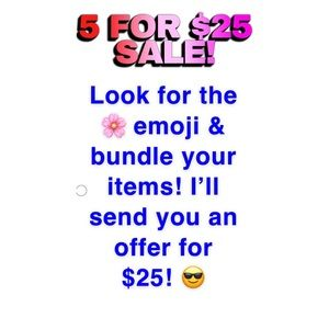 🌸 5 for $25 sale!! 🌸